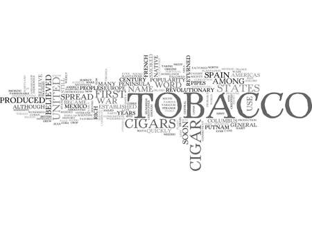 americas: A SHORT HISTORY OF CIGARS AND TOBACCO TEXT WORD CLOUD CONCEPT Illustration
