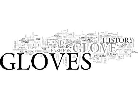 A SHORT HISTORY OF GLOVES TEXT WORD CLOUD CONCEPT