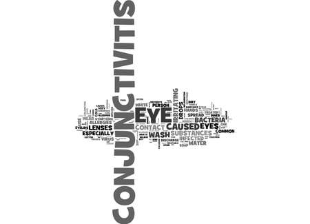 A SIMPLE GUIDE TO CONJUNCTIVITIS TEXT WORD CLOUD CONCEPT Illustration