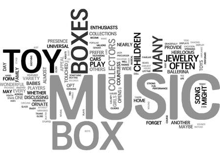A TOY MUSIC BOX IS A TOY FOR LIFE TEXT WORD CLOUD CONCEPT Illustration