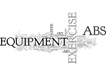 AB EXERCISE EQUIPMENT AN HONEST REVIEW TEXT WORD CLOUD CONCEPT