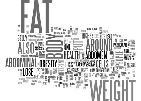 ABDOMINAL OBESITY THE WEIGHT YOU PUT ON DEPENDS ON YOUR BODY TYPE TEXT WORD CLOUD CONCEPT