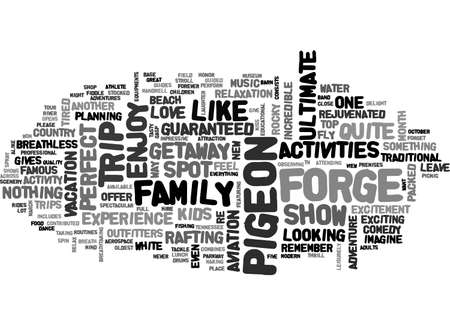 tn: ACTIVITIES AVAILABLE IN PIGEON FORGE TN TEXT WORD CLOUD CONCEPT