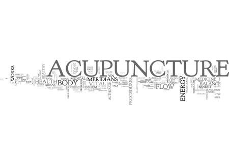 ACUPUNCTURE A BENEFIT TO THE WELL INDIVIDUAL TEXT WORD CLOUD CONCEPT