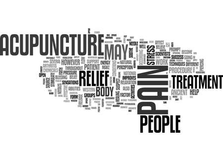 ACUPUNCTURE ANCIENT NEEDLE WORK AS PAIN RELIEF TREATMENT TEXT WORD CLOUD CONCEPT