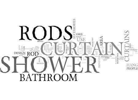 ADD A MODERN DESIGNER TOUCH TO YOUR BATHROOM WITH PROPER SHOWER CURTAIN RODS TEXT WORD CLOUD CONCEPT