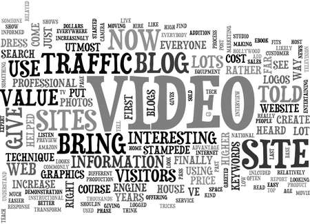 ADD VIDEO TO YOUR WEBSITE OR BLOG TO INCREASE ITS VALUE TEXT WORD CLOUD CONCEPT Illustration