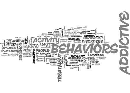 ADDICTIVE BEHAVIORS TEXT WORD CLOUD CONCEPT