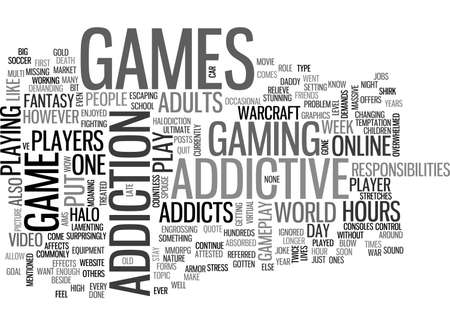 ADDICTIVE GAMES TEXT WORD CLOUD CONCEPT