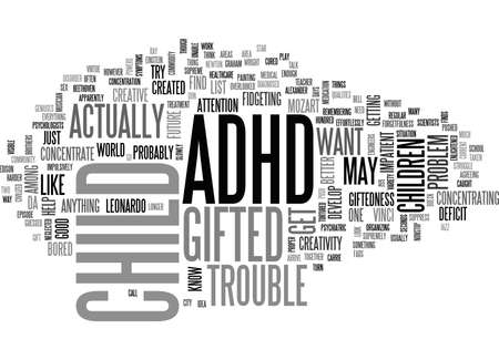 ADHD GIFTED TEXT WORD CLOUD CONCEPT