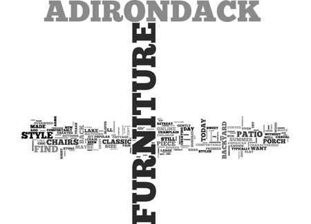 ADIRONDACK FURNITURE DRESS YOUR PATIO IN CLASSIC STYLE TEXT WORD CLOUD CONCEPT