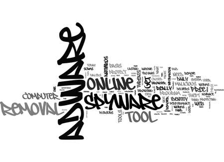 ADWARE SPYWARE REMOVAL TOOL TEXT WORD CLOUD CONCEPT Illustration