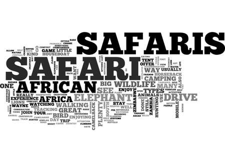 AFRICAN SAFARIS WHAT KIND ARE THERE TEXT WORD CLOUD CONCEPT