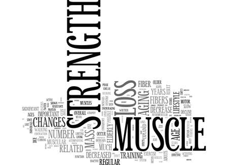 AGE RELATED MUSCLE CHANGES TEXT WORD CLOUD CONCEPT