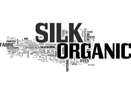 AHOW DO I KNOW IF MY SILK IS ORGANIC TEXT WORD CLOUD CONCEPT