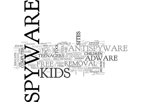 ALERT YOUR KIDS TO SPYWARE TEXT WORD CLOUD CONCEPT