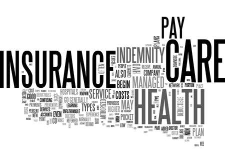 BASIC TYPES OF HEALTH INSURANCE TEXT WORD CLOUD CONCEPT Illustration