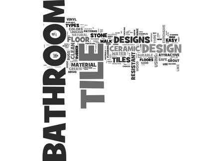 flooring: BATHROOM TILE DESIGN MATERIAL TYPES FOR BATHROOM TILE DESIGNS TEXT WORD CLOUD CONCEPT