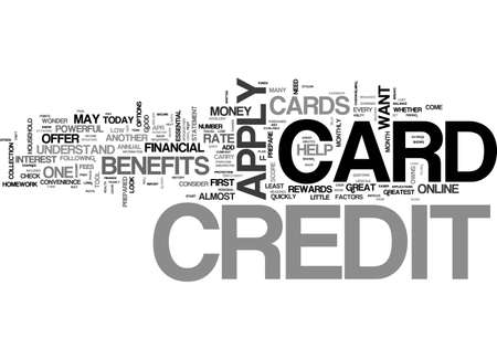 APPLY FOR A CREDIT CARD THE PROPER WAY TEXT WORD CLOUD CONCEPT
