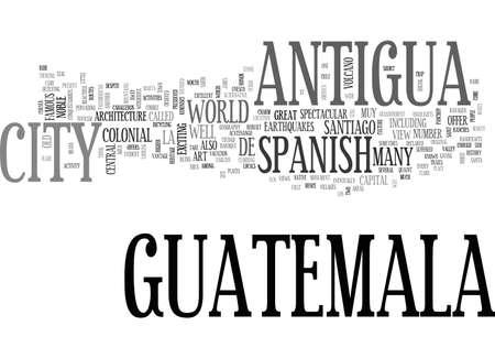 ANTIGUA GUATEMALA HOTEL TEXT WORD CLOUD CONCEPT