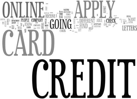 APPLY ONLINE FOR A CREDIT CARD AND GET INSTANT RESULTS TEXT WORD CLOUD CONCEPT Ilustração