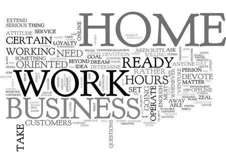 ARE YOU READY AND MINDED TO WORK AT HOME TEXT WORD CLOUD CONCEPT