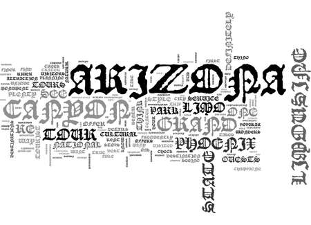 ARIZONA LIMOUSINE TOURS CAN TAKE YOU ANYWHERE TEXT WORD CLOUD CONCEPT
