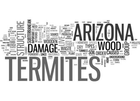 essentially: ARIZONA TERMITES TEXT WORD CLOUD CONCEPT