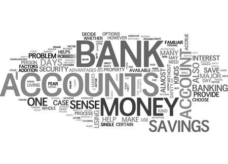 accrue: ARRAYS OF BANK ACCOUNTS TEXT WORD CLOUD CONCEPT Illustration