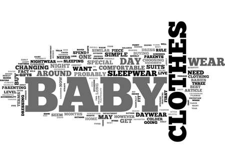 choosing clothes: BABY CLOTHES DAYWEAR NIGHTWEAR AND SPECIAL TEXT WORD CLOUD CONCEPT