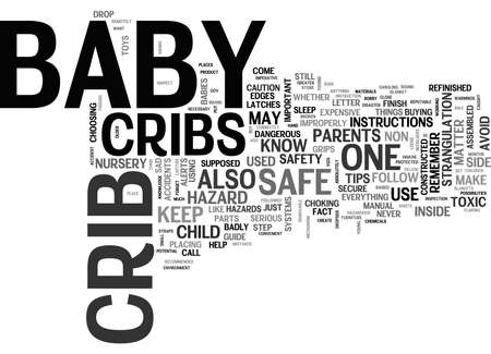 BABY CRIBS SAFETY BETTER SAFE THAN SORRY TEXT WORD CLOUD CONCEPT