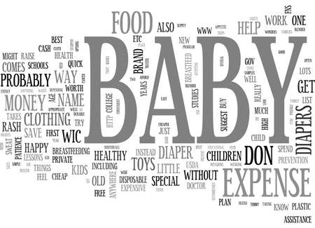 BABY EXPENSE WHEN MONEY IS TIGHT AND BABY S ON THE WAY TEXT WORD CLOUD CONCEPT