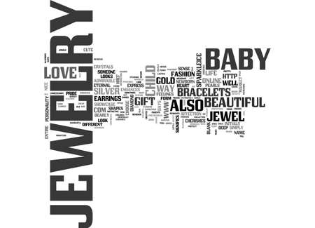 enhances: BABY JEWELRY TEXT WORD CLOUD CONCEPT