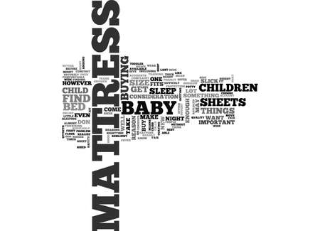 resilient: BABY MATTRESS TEXT WORD CLOUD CONCEPT