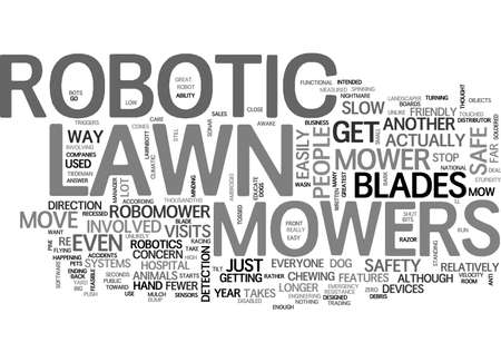 mowers: ARE ROBOTIC LAWN MOWERS SAFE TEXT WORD CLOUD CONCEPT Illustration