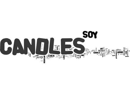 ARE SOY CANDLES BETTER THAN YOUR AVERAGE CANDLE TEXT WORD CLOUD CONCEPT Illustration