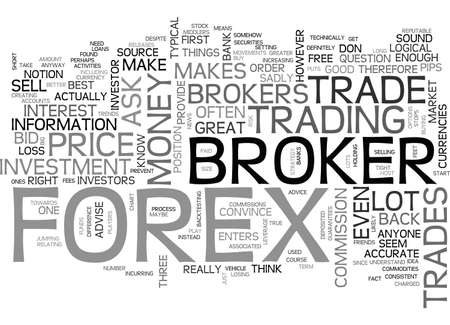 ARE THE FOREX BROKERS MY FRIENDS TEXT WORD CLOUD CONCEPT
