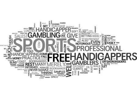 ARE YOU HANDICAPPED WITHOUT A SPORTS HANDICAPPER TEXT WORD CLOUD CONCEPT Stock Vector - 79496391