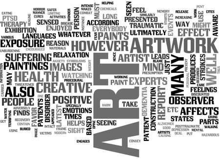 sight seeing: ART WORK AND YOUR HEALTH TEXT WORD CLOUD CONCEPT