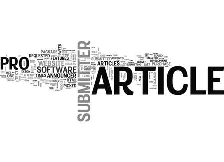 soumis: ARTICLE SUBMITTER PRO REVIEW TEXT WORD CLOUD CONCEPT