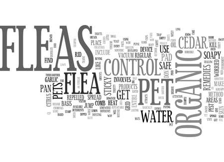 ASTAMP OUT FLEAS WITH ORGANIC PEST CONTROL TEXT WORD CLOUD CONCEPT