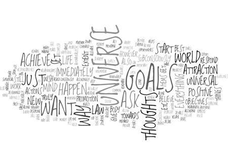 ATTRACT THE UNIVERSE AND ACHIEVE YOUR GOALS TEXT WORD CLOUD CONCEPT