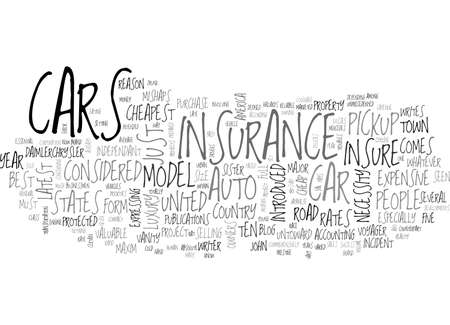 AUTO INSURANCE BE IT CHEAP OR EXPENSIVE TEXT WORD CLOUD CONCEPT Illustration
