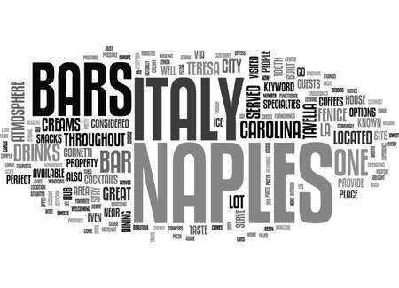BARS IN NAPLES ITALY TEXT WORD CLOUD CONCEPT