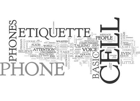 violate: BASIC CELL PHONE ETIQUETTE TEXT WORD CLOUD CONCEPT