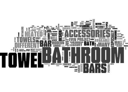 finishing touches: BATHROOM TOWEL BARS AND ACCESSORIES TEXT WORD CLOUD CONCEPT