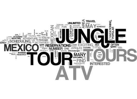 ATV-JUNGLE TOURS IN MEXICO-TEKST WORD CLOUD-CONCEPT