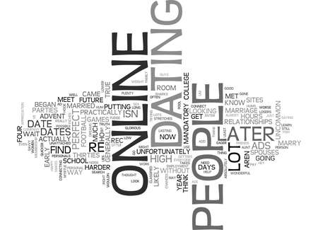 depend: WHY DO PEOPLE DATE ONLINE TEXT WORD CLOUD CONCEPT