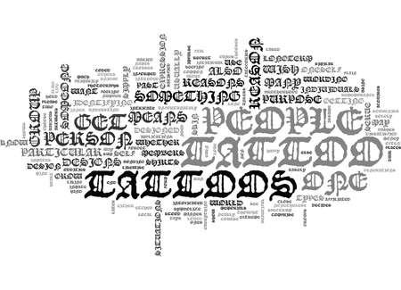 WHY DO PEOPLE GET TATTOOS TEXT WORD CLOUD CONCEPT