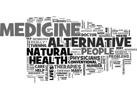 discovered: BENEFITS OF ALTERNATIVE MEDICINE TEXT WORD CLOUD CONCEPT